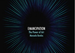 Emancipation - The Power of Art